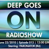 Deep Goes On 013 (23.06.2010)