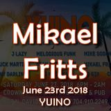 Mikael Fritts - Yuino - June 23rd 2018