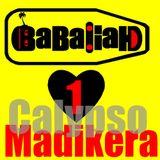 Babaliah loves Madikera 1 ( Calypso)