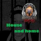 Badass Martin's Rpockout Radio Show - House and Home