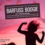 Barfuss Boogie Mixtape Vol 1 by Chrome /// FREE DL