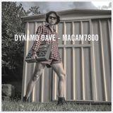 DYNAMO DAVE: MACAM7800 [LIVE SET]