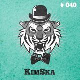 Tiger Rag Podcast 040 - KimSka