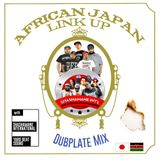 AFRICAN JAPAN LINK Up by -YARD BEAT- & -SHASHAMANE INT'L-