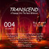 Dj Axel V - Transcend 12-1-1999