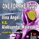 One For The Road Mix by Ilina Angel& Aleksandar Malevski @ Papaya 05.01.2013