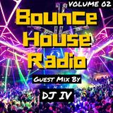 Bounce House Radio - Volume 02 - DJ IV