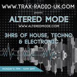 Altered Mode radio show on Trax Radio 8/08/2017