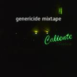 Genericide Mixtape #8