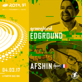 Rota 91 - 04/03/2017 - convidados - Edground_Grooveland e Afshin_DJoon_Club