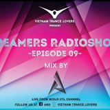 Dreamers Radioshow - Episode 009 With Tyan