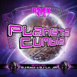 PLANETA CUMBIA V.1 -DJ RAGE Y DJ LIL JR . MIX TAPE 2015