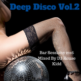 DEEP DISCO vol.2 - bar sessions 2016