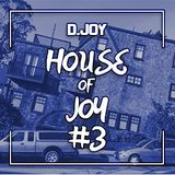 The House of Joy #3
