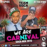 DJ SPICE & DJ TEK VYBEZ - OFFICIAL MIAMI CARNIVAL SOCA MIX - WE ARE CARNIVAL