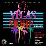 Vegas Mode Riddim - Conquer The Globe Productions