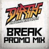 Break (Symmetry, Warm Communications) @ Dirty Autumn Edition 2016 - Le Bikini Promo Mix (02.10.2016)