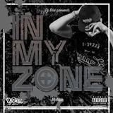 In my zone Mixtape - Dj Bisi