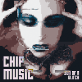 Chipmusic - Son of a Glitch