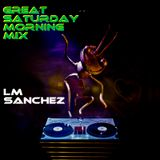 Great saturday morning - positive deep tech house mix - LM Sánchez