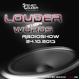 Louder Than Words Radioshow - 24.10.2013