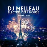 DJ Melleau - Electro Deep House mixtape, january 2015