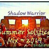 Shadow Warrior 69 - Summer Solistice - 2019 (1of2)