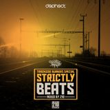STRICTLY BEATS / Dephect x Trackside Burners / Mixed by 210