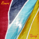 "RIVERS - ""Spring"" Electronica Mix (March 2016)"