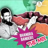 The Mixtape Series 3 | Bhangra Bangers | BBC Asian Network | Bobby Friction | November 2016