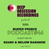 Deep Obsession Recordings Podcast with Buder Prince Podcast 46 Guest Mix by Kiano & Bangkok