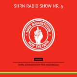 Shrn Radio Show Nr. 05