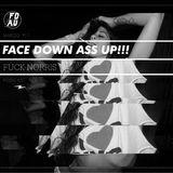 FACE DOWN ASS UP!