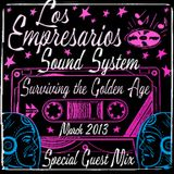 Empresarios present Surviving The Golden Age DJ Mix - March 2013