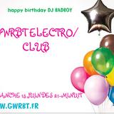 podcast redif soiree birthday DJ BADBOY 15 JUIN ww.gwrbt.fr