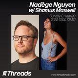 Nadège Nguyen w/ Shamus Maxwell - 01-Mar-20