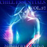 Chill Essentials 37 - Mixed By Attica