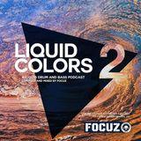 LIQUID COLORS 2 - Liquid Drum And Bass Podcast