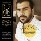 Nuno Aguiar - Gin Tasting (Dj Set)