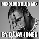 Mixcloud Club Mix 2017
