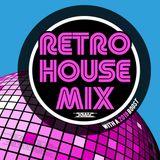 Retro House Mix w/ A 2019 Boost