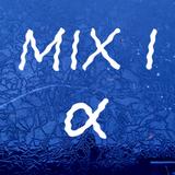 Mix I - Alpha