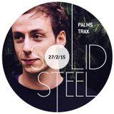 Solid Steel Radio Show 27/2/2015 Part 1 + 2 - Palms Trax