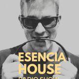 ESENCIA HOUSE #015 www.clubbersradio.es