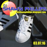 03.07.16 DJ SHAWN PHILLIPS - 4 decks live in the mix - REAL HOUSE and MORE...