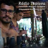 Rádio TapiOCA - Entrevista Danubia Gardênia