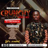 Crunchy mix series 01 by DjOreoKenya . Hype Edition