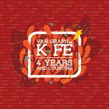 Van Graph KFÉ, 4 Years and counting