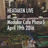 Hataken - Live at Modular cafe phase5 April 19th 2016
