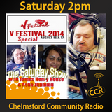 The Saturday Show - @CCRSaturdayShow - James Henry House - 16/08/14 - Chelmsford Community Radio